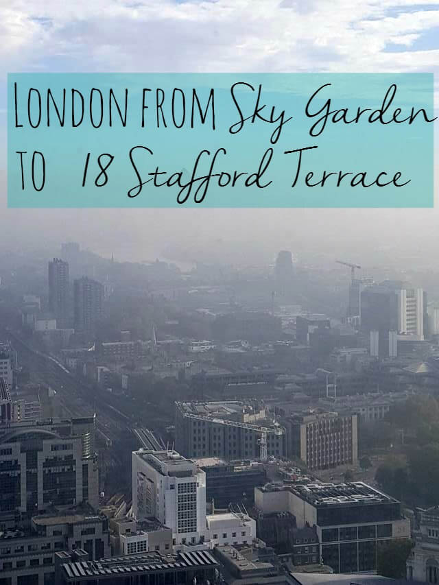 A london trip from 18 stafford terrace to sky garden for 18 stafford terrace london